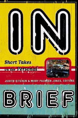 In Brief By Kitchen, Judith (EDT)/ Jones, Mary Paumier (EDT)/ Kitchen, Judith