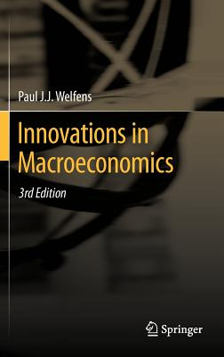 Innovations in Macroeconomics By Welfens, Paul J. J.